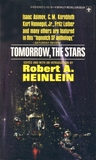 Tomorrow, the Stars by Robert A. Heinlein