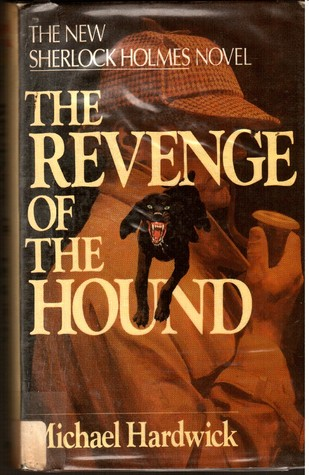 The Revenge Of The Hound by Michael Hardwick