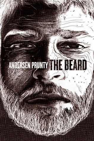The Beard by Andersen Prunty