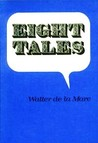 Eight Tales