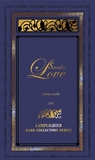 Saved by Love (Rare Collector's Series)