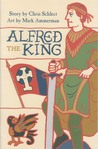 Alfred the King (Phonics Museum, Volume 12)