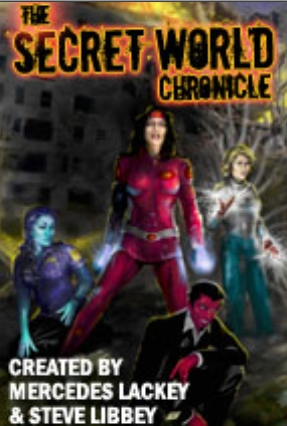The Secret World Chronicle by Mercedes Lackey