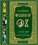 Annotated Wizard Of Oz (Oz #1)