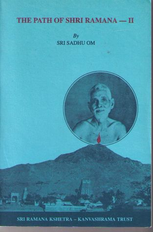 The Path of Shri Ramana by Sri Sadhu Om