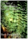 Art Of Conversation With The Genius Loci by Barry Patterson