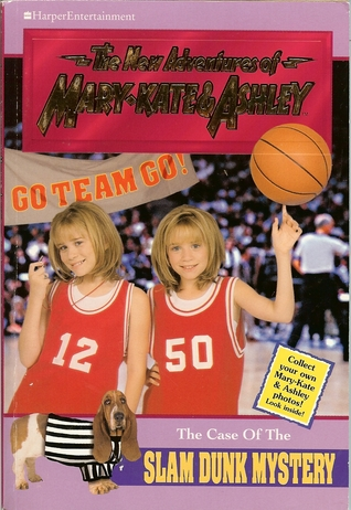 The Case of the Slam Dunk Mystery by Cathy East Dubowski