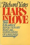 Liars in Love by Richard Yates