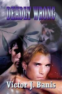 Deadly Wrong by Victor J. Banis