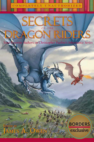 Secrets of the Dragon Riders by James A. Owen