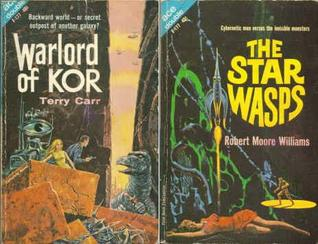 Warlord of Kor / The Space Wasps by Terry Carr