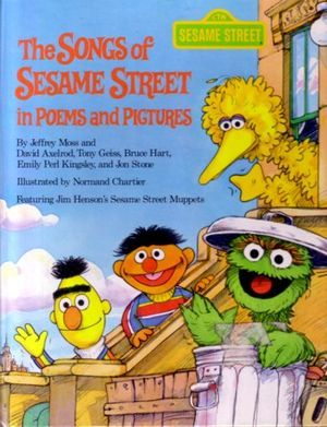 The Songs of Sesame Street in Poems and Pictures by Jeff Moss