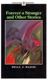 Forever a Stranger and Other Stories by Hella S. Haasse