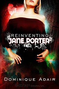 Reinventing Jane Porter by Dominique Adair