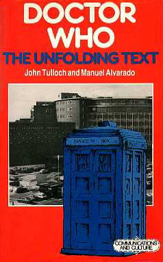 Doctor Who: The Unfolding Text