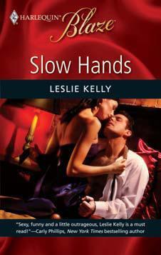 Slow Hands by Leslie Kelly