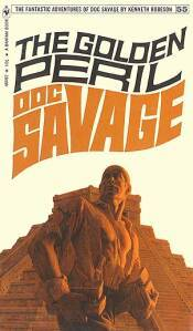 The Golden Peril (Doc Savage, #55)