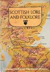 Scottish Lore And Folklore