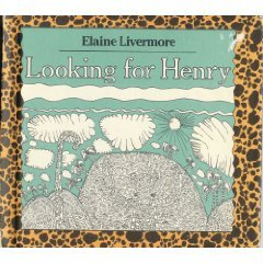 Download online Looking for Henry MOBI by Elaine Livermore