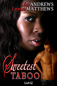 The Sweetest Taboo by Liz Andrews