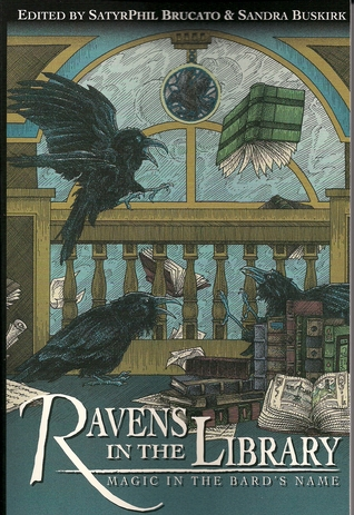Ravens in the Library - Magic in the Bard's Name by Phil Brucato