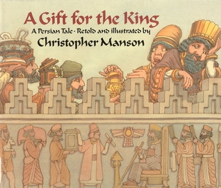 A Gift for the King by Christopher Manson