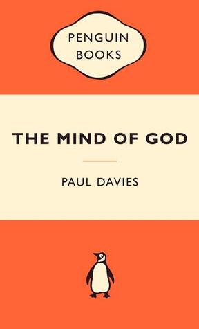 The Mind of God by Paul      Davies