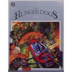 Download for free The Hunger Dogs (Jack Kirby's Fourth World) PDF