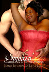 Smokin': Carolina in the Storming (Hot Like Fire #2)