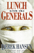 Lunch With The Generals (Hardcover)