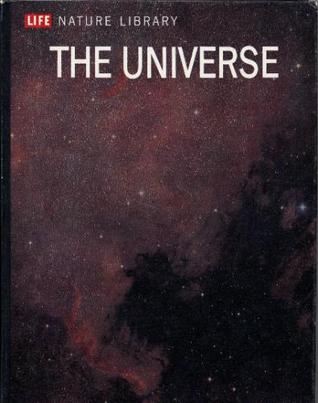 The Universe (Life Nature Library)