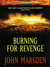 Burning For Revenge by John Marsden