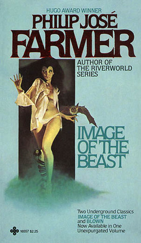 Image of the Beast / Blown by Philip José Farmer