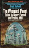 The Wounded Planet