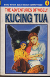 Kucing Tua  (The Adventures of Wisely, #4)
