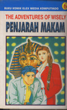 Penjarah Makam (The Adventures of Wisely, #6)