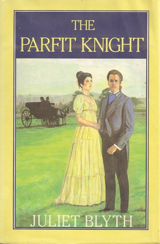The Parfit Knight by Stella Riley