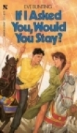 Review If I Asked You, Would You Stay? ePub