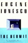The Hermit by Eugne Ionesco