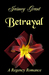 Betrayal by Jaimey Grant
