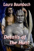 Details of the Hunt by Laura Baumbach