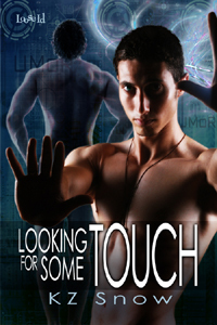 Looking for Some Touch by K.Z. Snow