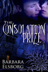 The Consolation Prize by Barbara Elsborg