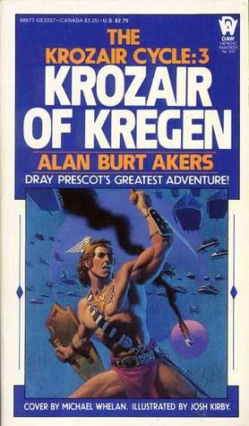 Krozair of Kregen (Krozair Cycle, #3) by Alan Burt Akers