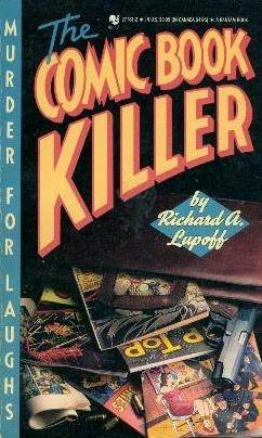 The Comic Book Killer by Richard A. Lupoff