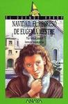 Navidad, el Regreso de Eugenia Mestres = Christmas, the Return of Eugenia Mestres