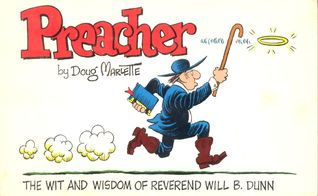 Preacher, The Wit And Wisdom Of Reverend Will B. Dunn
