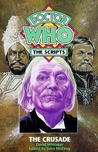 The Crusade (Doctor Who: The Scripts)