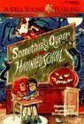 Something Queer at the Haunted School (Something Queer Mysteries, Book 5)