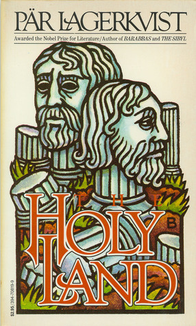 The Holy Land by Pär Lagerkvist